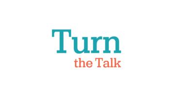 Turn the Talk